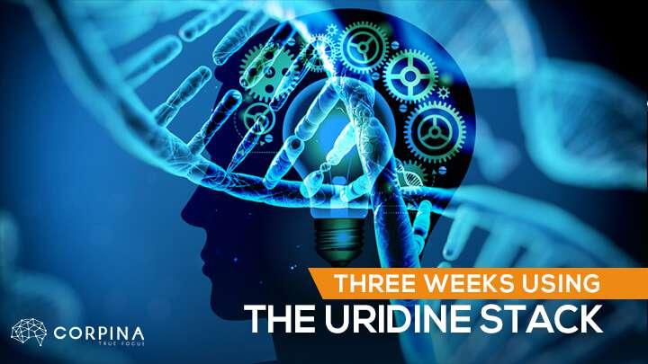 Three weeks using uridine based stack