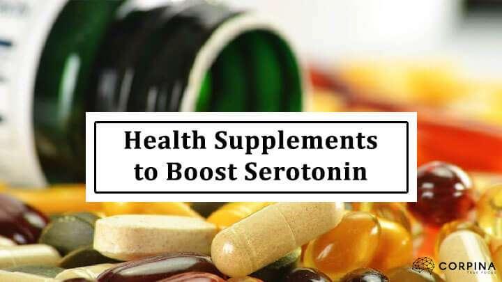 Health Supplements to Boost Serotonin