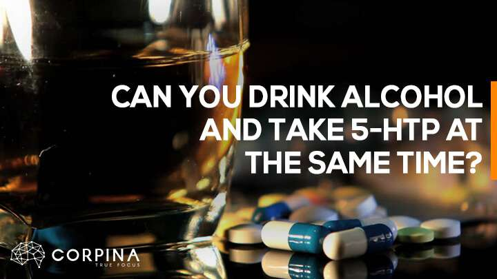 can you drink 5 htp interaction with alcohol