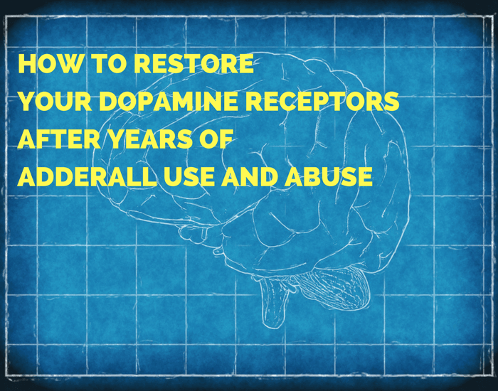 How to Restore your Dopamine Receptors after Years of