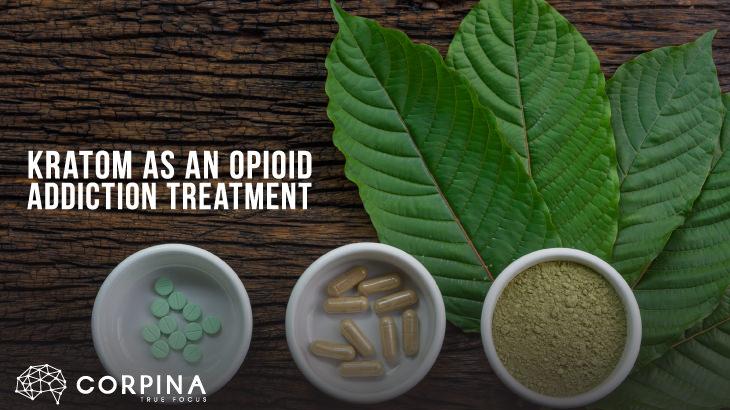 kratom opioid addiction treatment