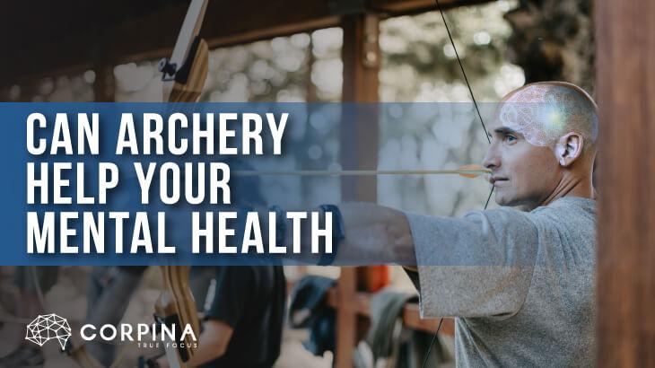 Archery Help Mental Health